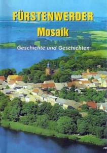 Fürstenwerder Mosaik, Geschichte und Geschichten. Heft 1 (1999)