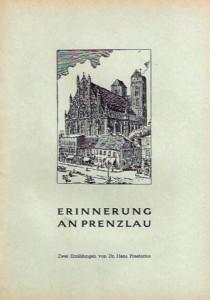 Landsmannschaft Berlin – Mark Brandenburg, Landesverband Schleswig-Holstein e. V. (Hrsg.), Erinnerungen an Prenzlau. Zwei Erzählungen von Dr. Hans Praetorius. (ohne Jahr)