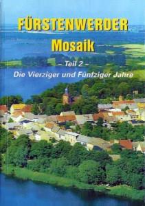 Fürstenwerder Mosaik, Teil 2 – Die Vierziger und Fünfziger Jahre. Heft 2 (2002)