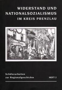 Armin Haase, Widerstand und Nationalsozialismus im Kreis Prenzlau.