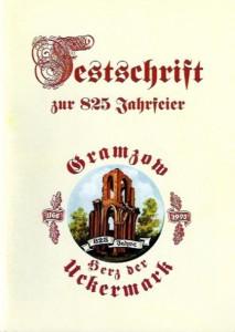 Festschrift zur 825-Jahrfeier – Gramzow, Herz der Uckermark. (1993)