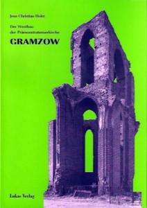 Jens Christian Holst, Der Westbau der Prämonstratenserkirche Gramzow. (2001)