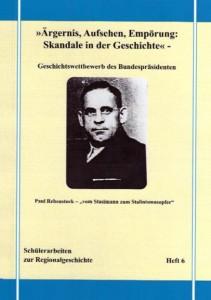 """Paulina Schilling/Carsten Bartel, Paul Rebenstock – """"vom Stasimann zum Stalinismusopfer""""."""