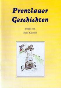 Hans Kassube, Prenzlauer Geschichten. (2001)