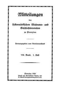 08_Mitteilungen-UMGVP_08Vorstand Uckermärkischer Museums- und Geschichts- Verein, Mitteilungen des Uckermärkischen Museums- und Geschichts- Vereins zu Prenzlau. Band 8, 1928–1932