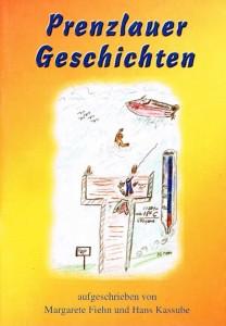Hans Kassube, Prenzlauer Geschichten. (2002)