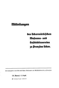 Vorstand Uckermärkischer Museums- und Geschichts- Verein, Mitteilungen des Uckermärkischen Museums- und Geschichts- Vereins zu Prenzlau. Band 9, 1935