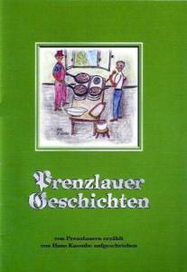 Hans Kassube, Prenzlauer Geschichten. (2004)