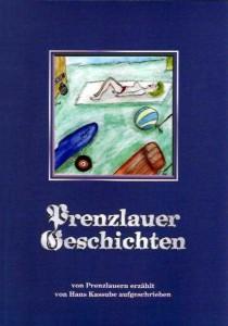 Hans Kassube, Prenzlauer Geschichten. (2007a)