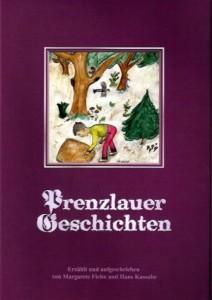Hans Kassube, Prenzlauer Geschichten. (2010)