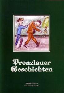 Hans Kassube, Prenzlauer Geschichten. (2011)