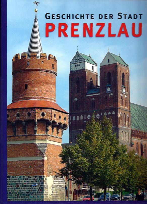 Geschichte<br>der Stadt Prenzlau. (2009)