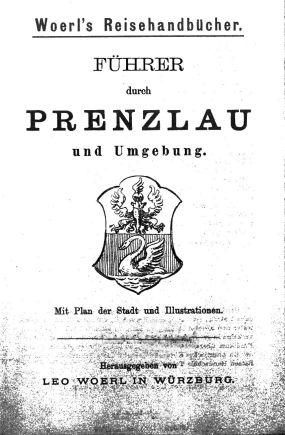 - Führer durch Prenzlau und Umgebung. 1894