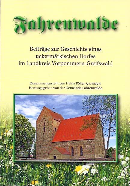 Beiträge zur Geschichte eines uckermärkischen Dorfes im Landkreis Vorpommern-Greifswald. (2013)
