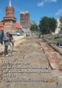 Ausgrabungen in der Prenzlauer Neustadt der Marktberg-Straße 2011/12