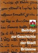 Beiträge zur Geschichte der Stadt Brüssow. (1986)