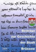 Beiträge zur Geschichte der Stadt Brüssow. (2009)