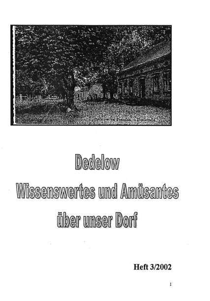 Dedelow – Wissenswertes uns Amüsantes über unser Dorf. (Heft 3, 2002)
