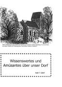 Dedelow – Wissenswertes uns Amüsantes über unser Dorf. (Heft 7, 2007)