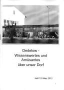 Dedelow – Wissenswertes uns Amüsantes über unser Dorf. (Heft 12, 2012)