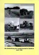Die Entwicklung der Landwirtschaft in Dedelow nach 1945. (2010)