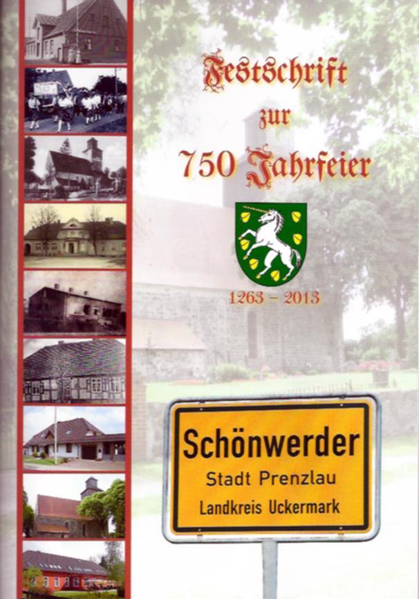 Festschrift zur 750-Jahrfeier 1263–2013 Schönwerder