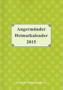 Angermünder Heimatkalender 2015. (2014)