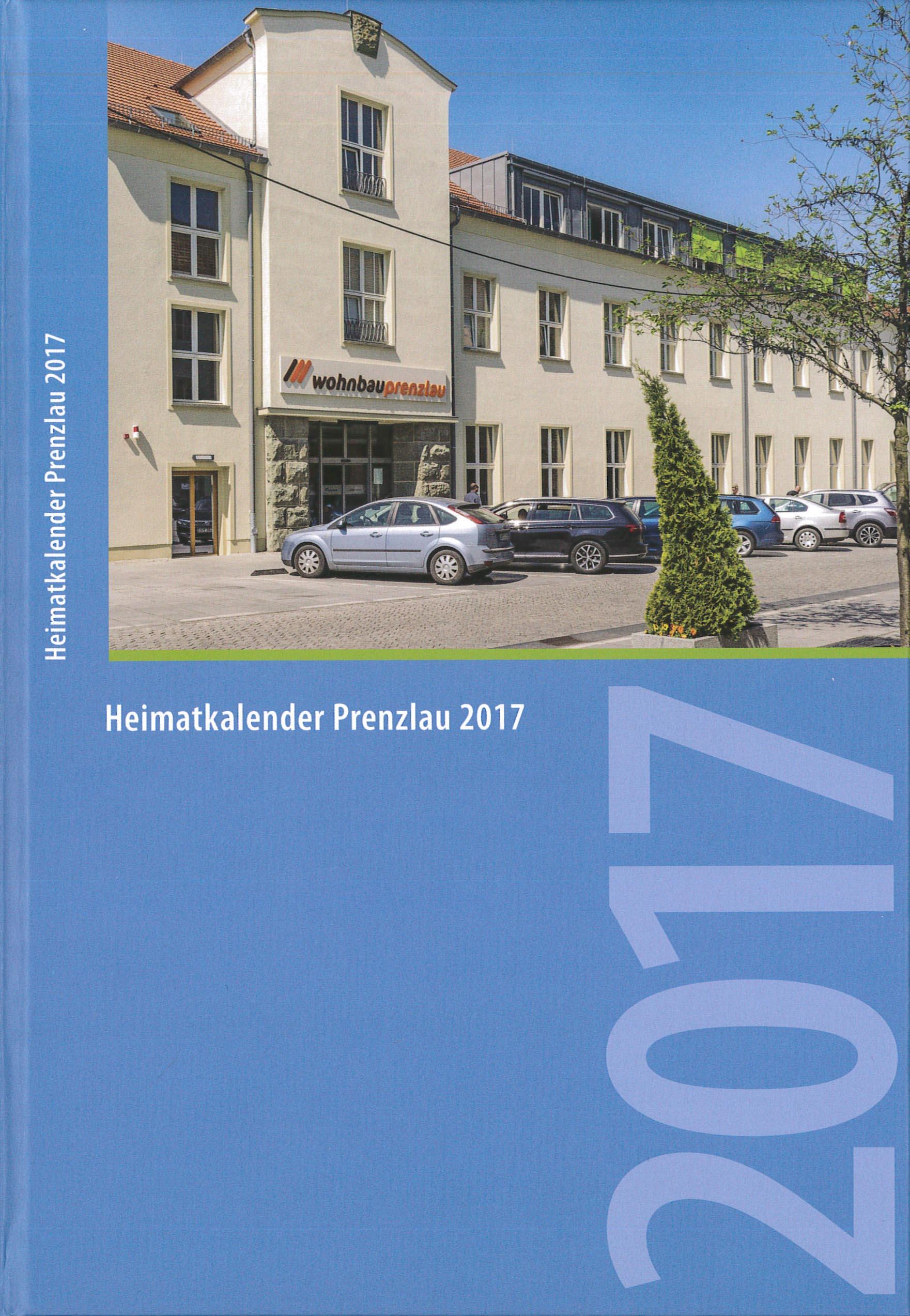 Heimatkalender Prenzlau 2017. (2016)