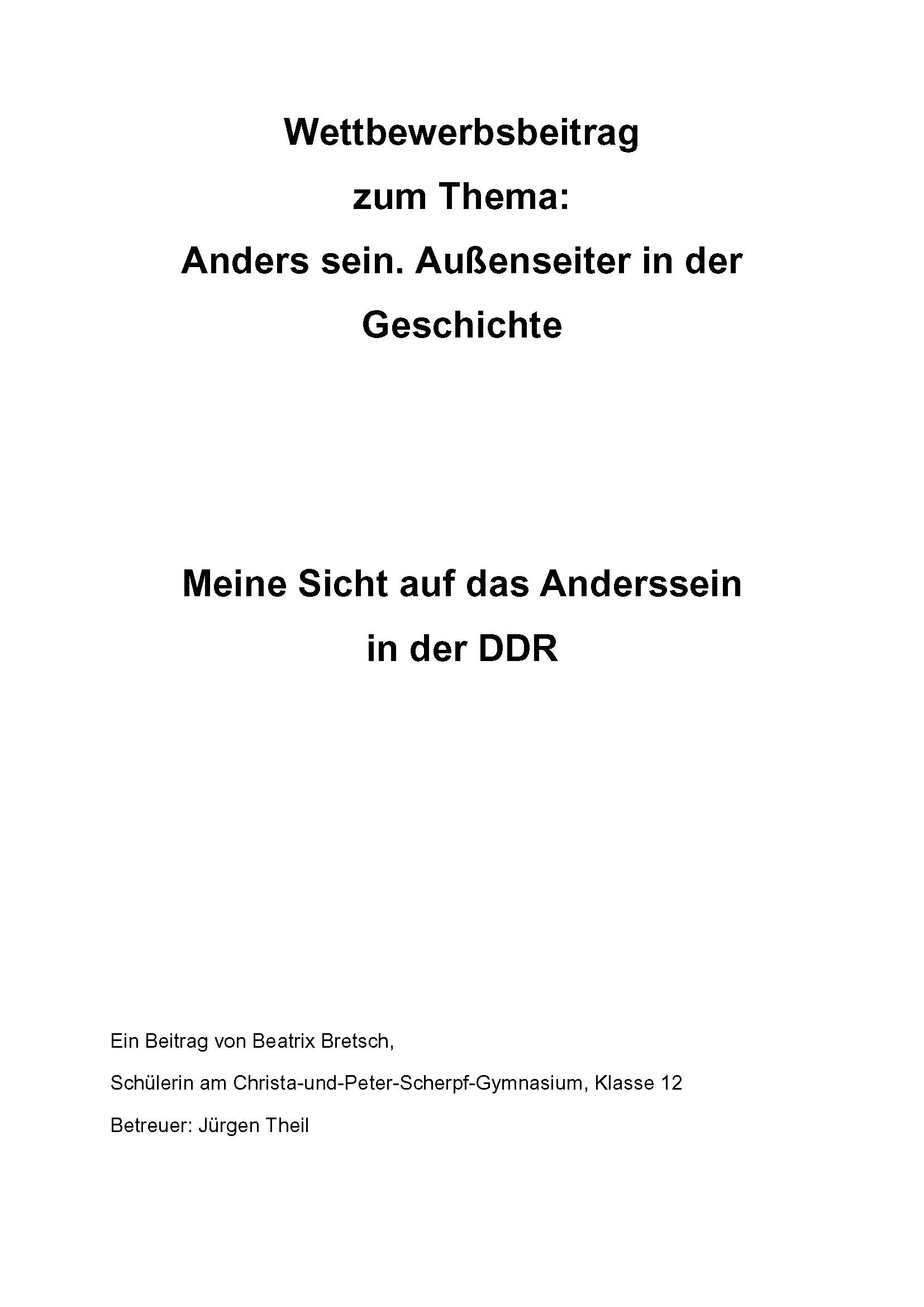 Beatrix Bretsch, Meine Sicht auf das Anderssein in der DDR.