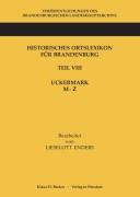 L. Enders: Historisches Ortslexikon Brandenburg, Uckermark, M-Z (1986):
