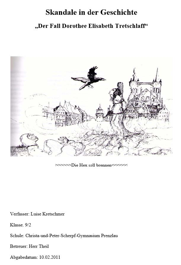 Luise Kretschmer: Der Fall Dorothee Elisabeth Tretschlaff. (2011)