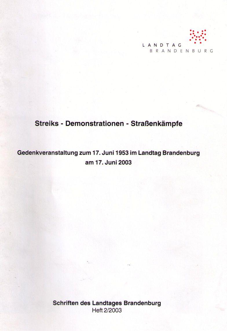 Harald Schmidt u. A.: 17. Juni 1953 – Arbeiteraufstand in der DDR. (2003)