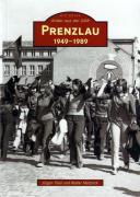 Jürgen Theil / Walter Matznick: Prenzlau 1949–1989. (2008)