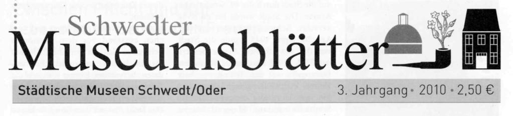 3. Schwedter Museumsblätter 2010