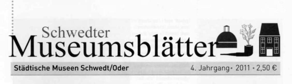 4. Schwedter Museumsblätter 2011