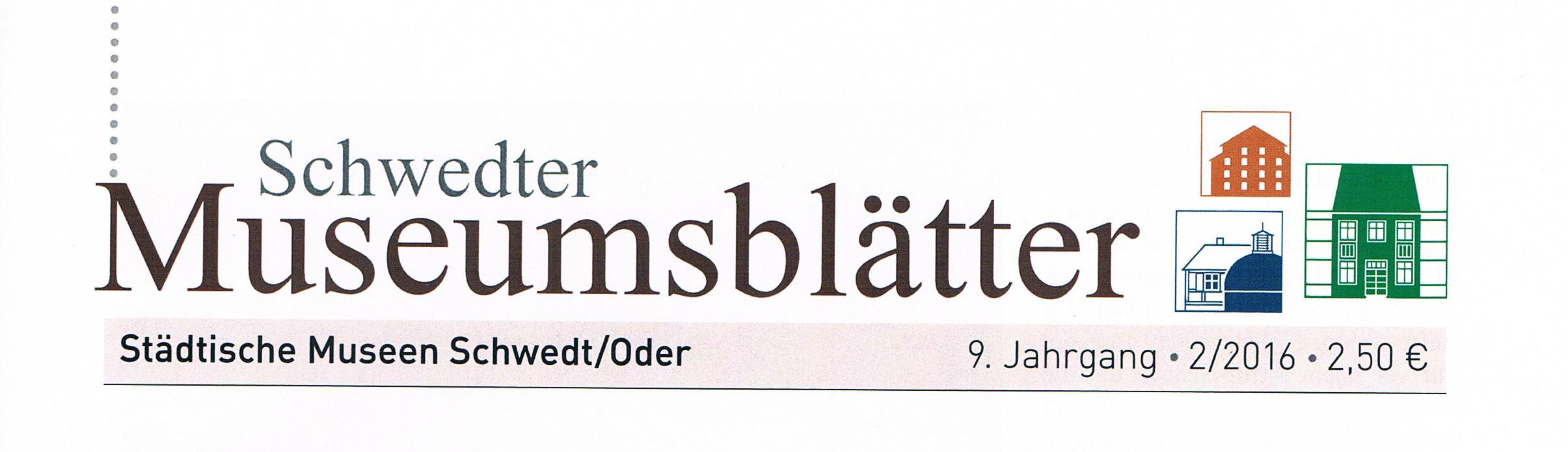9. Schwedter Museumsblätter 9-2 (2016). (2016)
