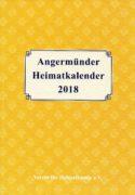Angermünder Heimatkalender 2018. (2017)